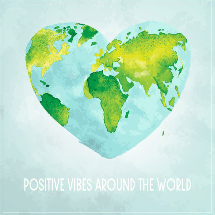 Positive Vibes Around The World