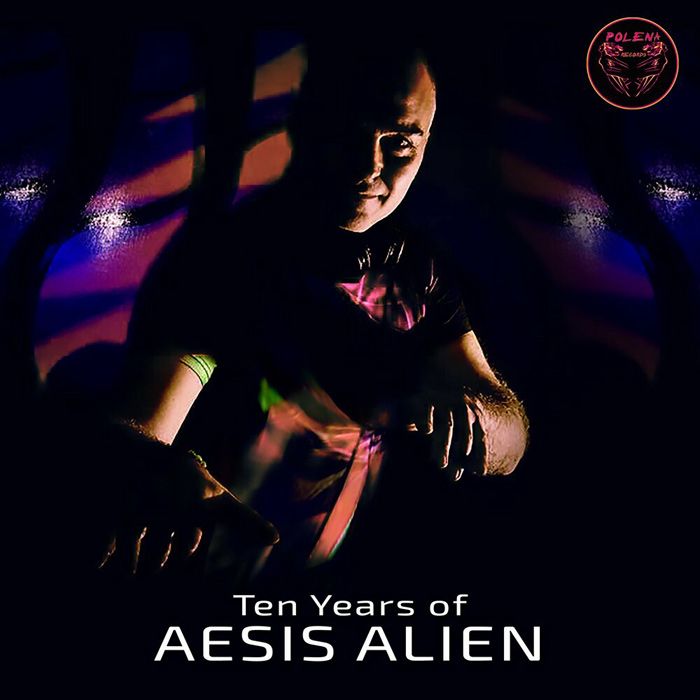 Ten Years of Aesis Alien [2020]