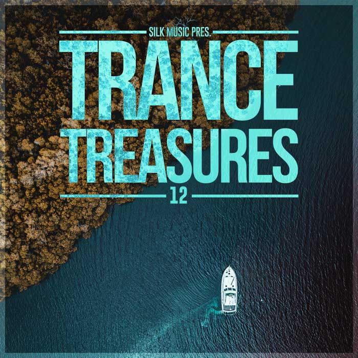 Silk Music Pres. Trance Treasures 12 [2018]