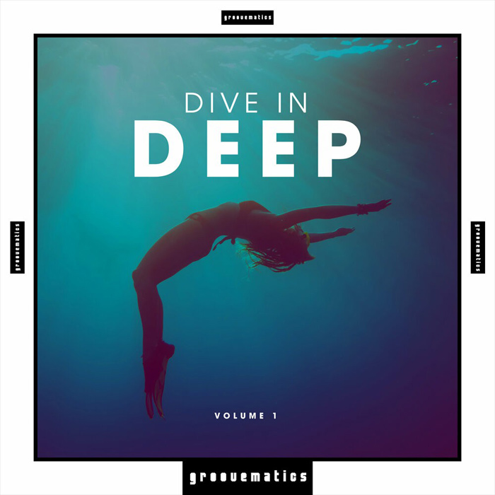 Dive in Deep (Vol. 1) [2017]