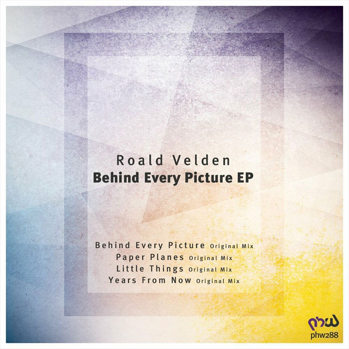 Roald Velden - Behind Every Picture [2017]