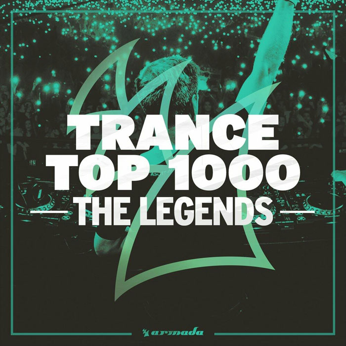 Trance Top 1000: The Legends [2019]