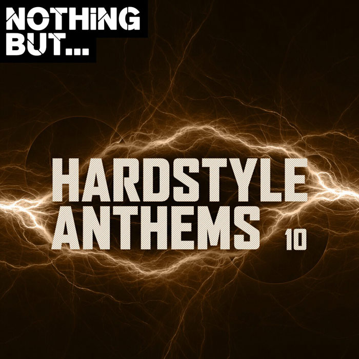 Nothing But... Hardstyle Anthems (Vol. 10) [2020]