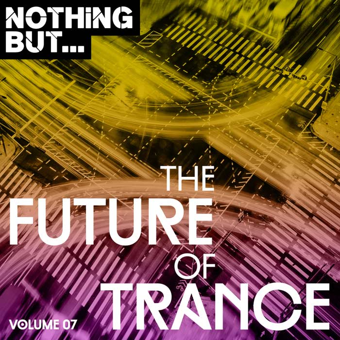 Nothing But... The Future Of Trance (Vol. 07) [2018]