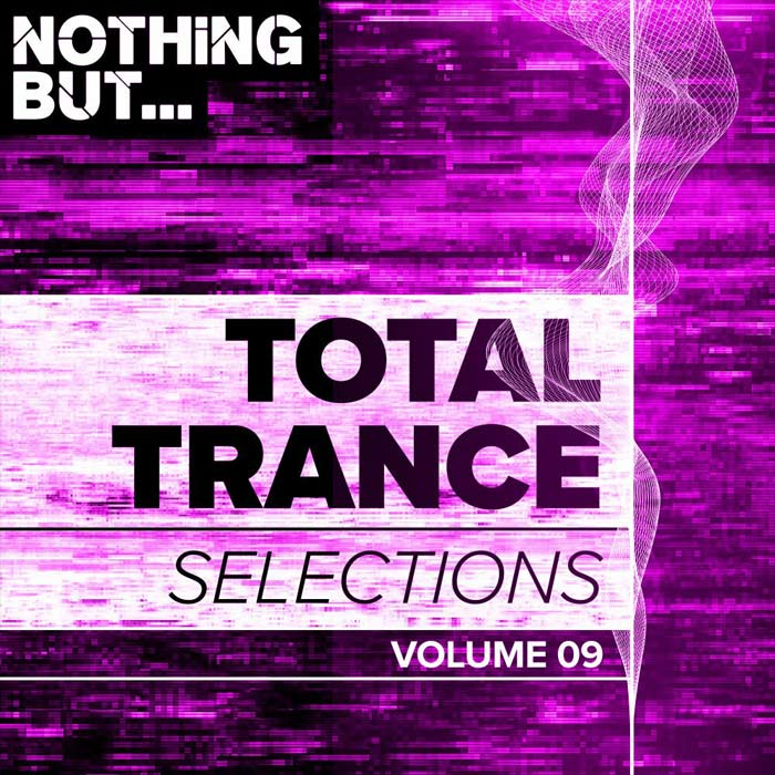 Nothing But... Total Trance Selections (Vol. 09) [2019]