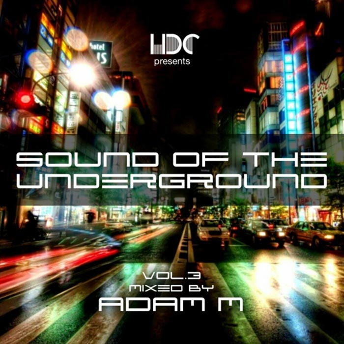 Sound Of The Underground (Vol. 3) [2017]