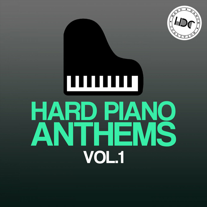 Hard Piano Anthems (Vol. 1) [2017]