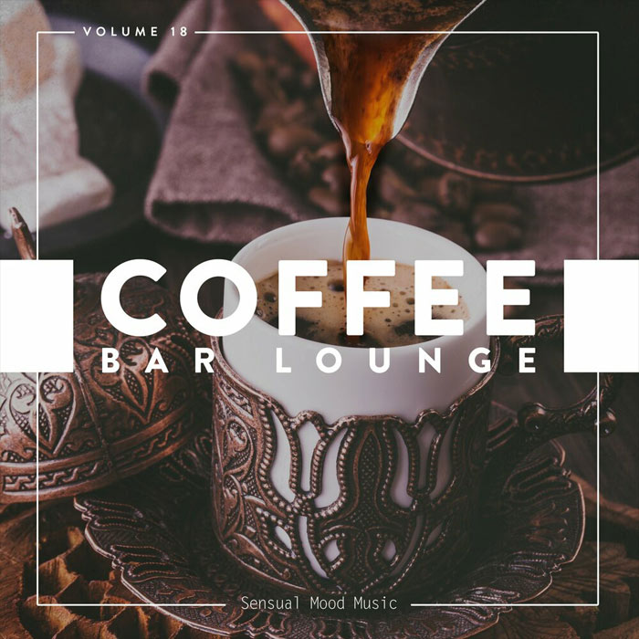 Coffee Bar Lounge (Vol. 18) [2020]